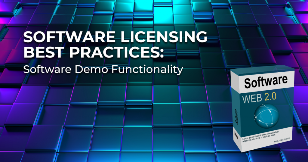 Software Licensing Best Practices-Part 3-Software Demo Functionality abstract technology banner with box of generic software