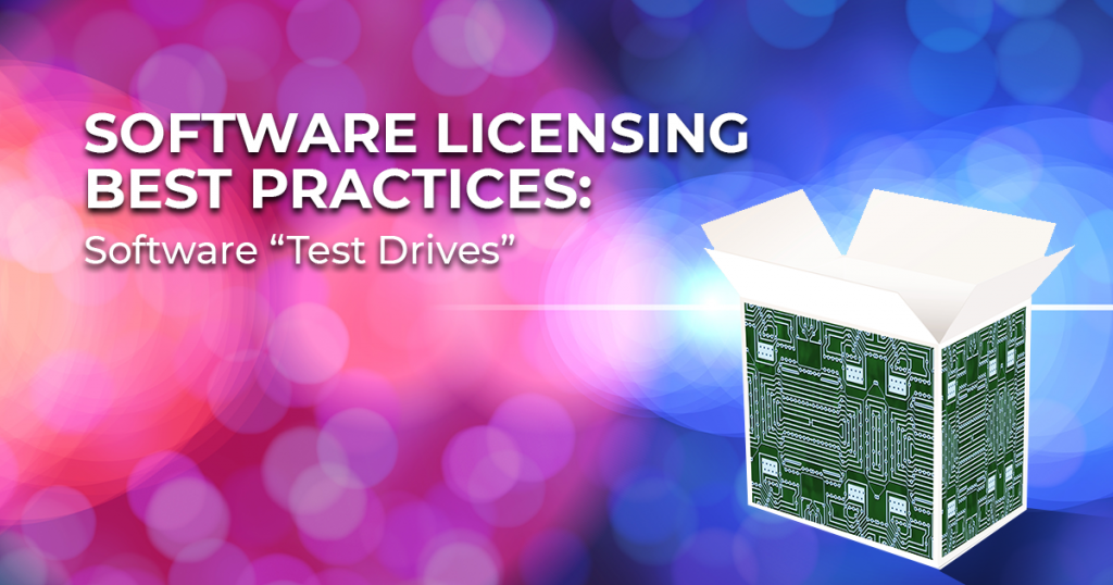 Software Licensing Best Practices-Part 2-Software Test Drives showing image of open software box with abstract technology background